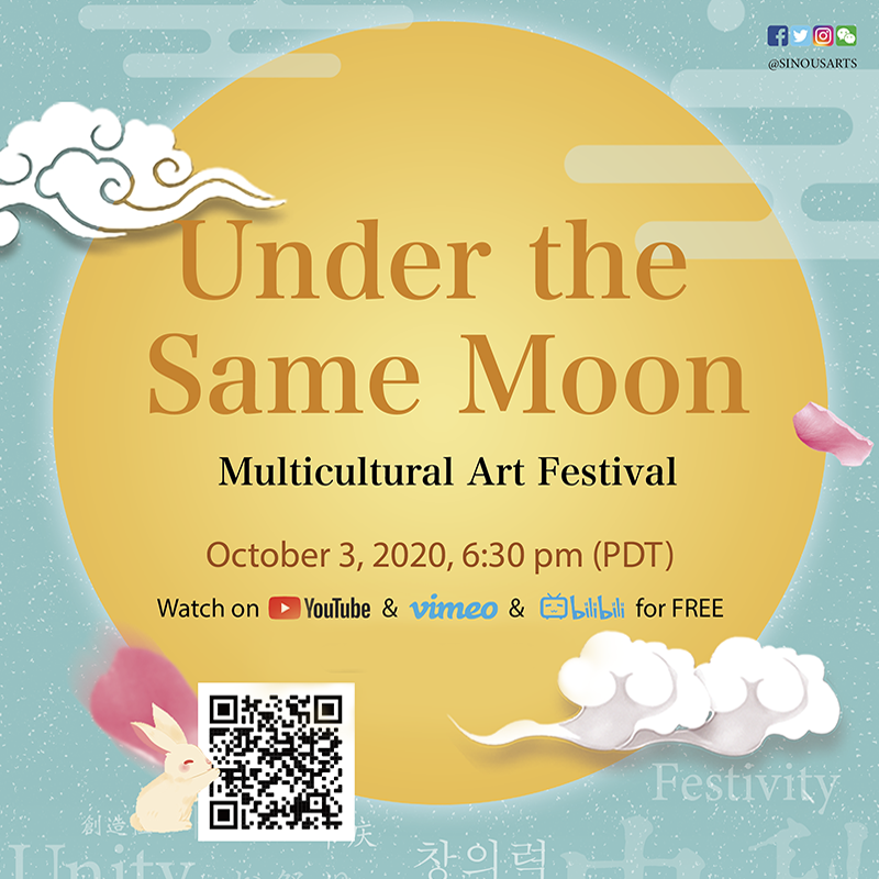 2020 Under the Same Moon Multicultural Art Festival