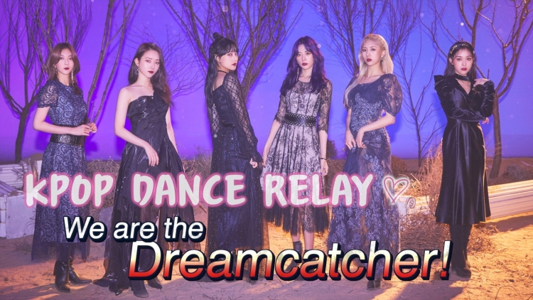 Kpop Relay  Dreamcatcher