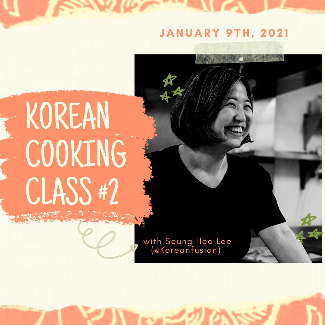 Korean Cooking Class with Seung Hee Lee #2 (online)