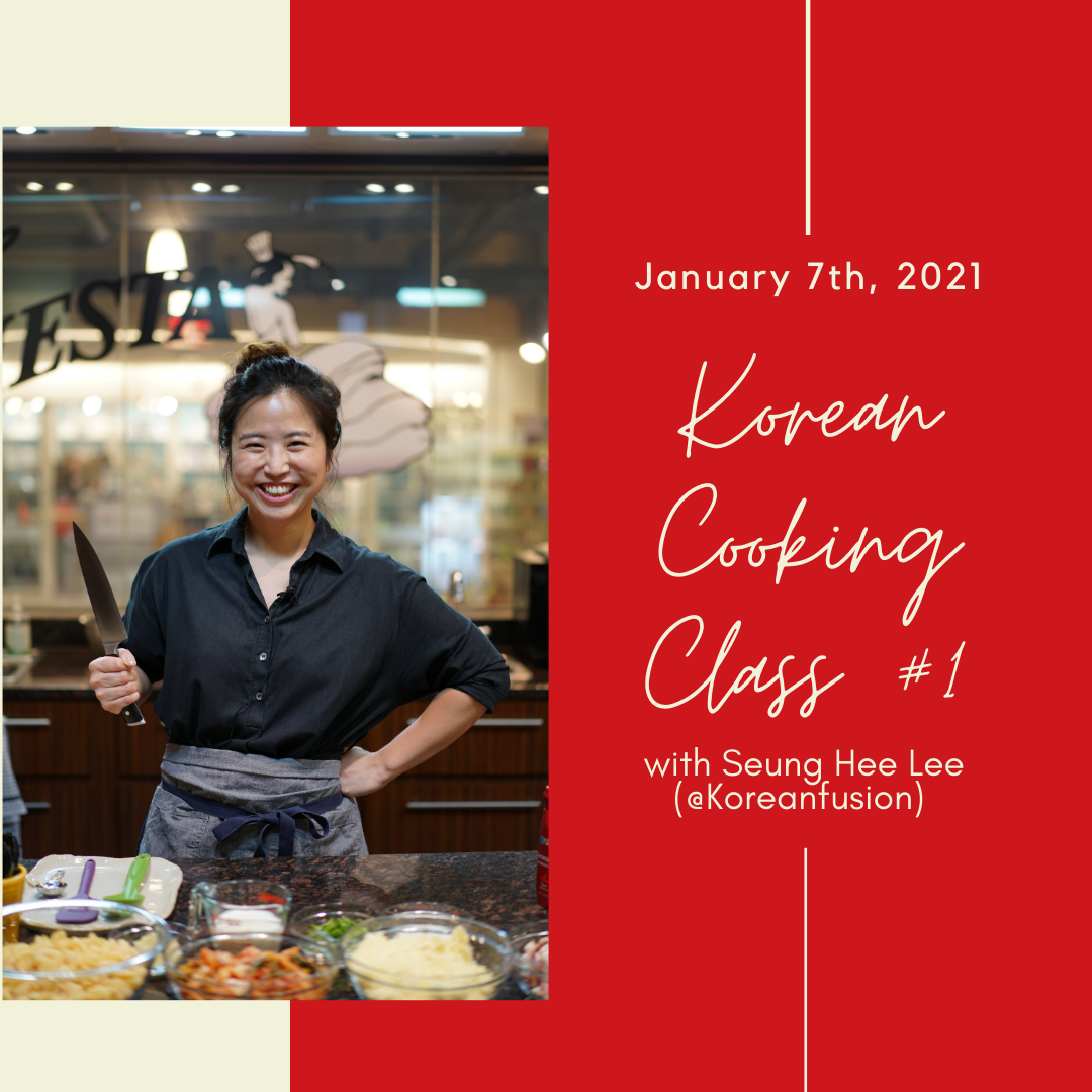Korean Cooking Class with Seung Hee Lee (Online ) #1