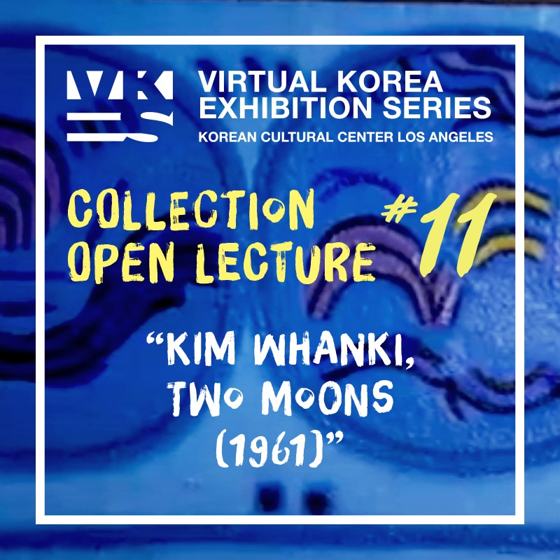 Virtual Korea-Exhibition Series #11-KIM Whanki, Two Moons (1961)