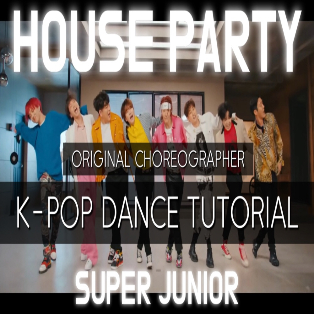 "[KCCLA X Super Junior] K-Pop Dance tutorial ""House Party"""