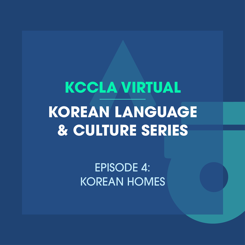 Korean Language & Culture Series(Ep.4: Korean Homes)