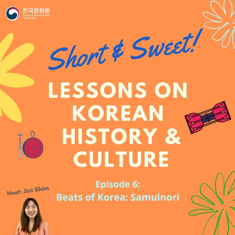 Short & Sweet Lessons on Korean History & Culture: Ep.6 Beats of Korea: Samulnori
