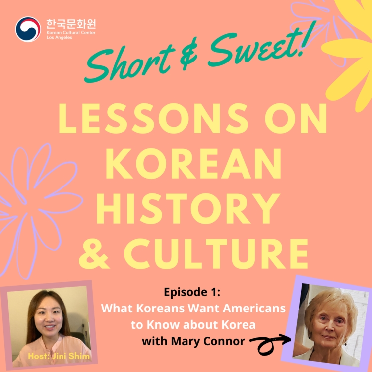 Lessons on Korean Culture & History 1 : What Koreans Want Americans to Know about Korea