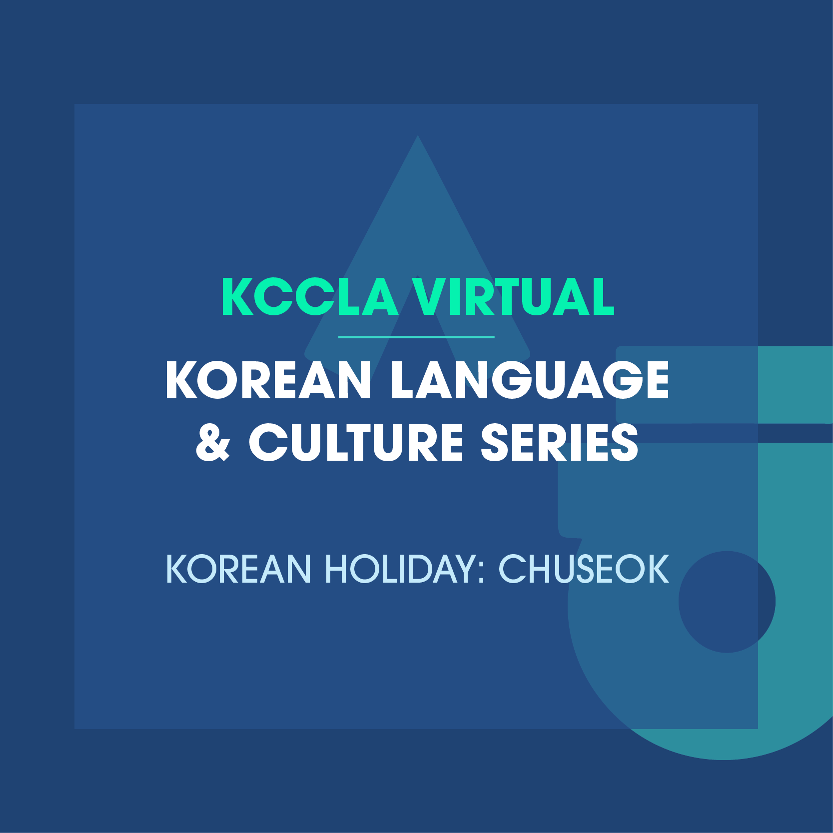 Korean Language & Culture Series(Korean Holiday: Chuseok)