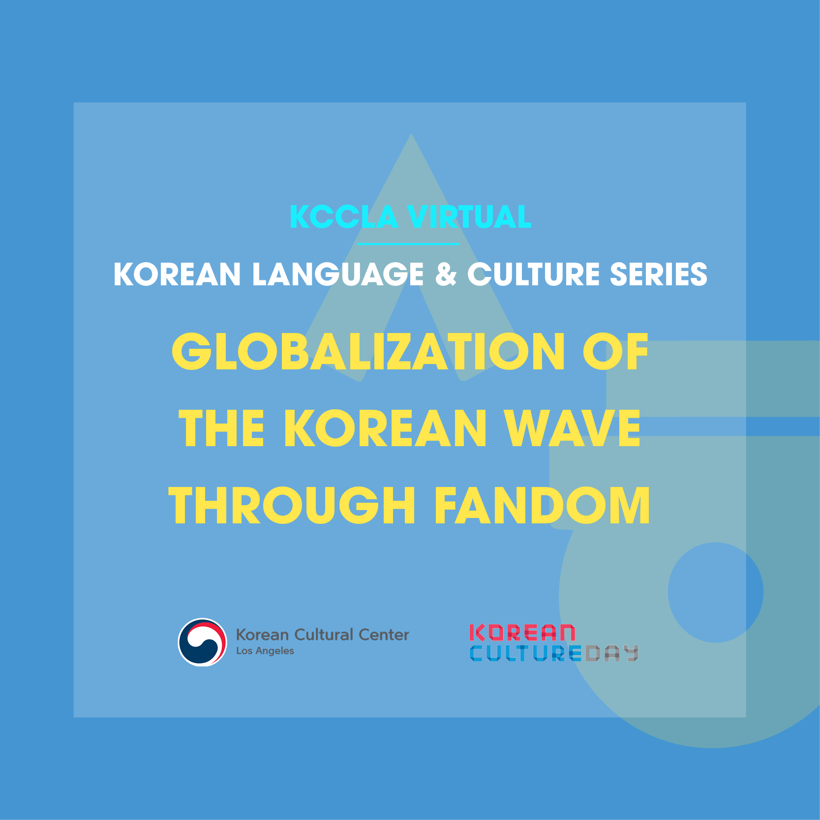 Korean Culture Day : Globalization of the Korean Wave Through Fandom