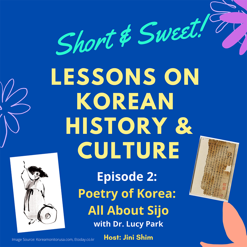 Lessons on Korean Culture & History 2: Poetry of Korea (All About Sijo)