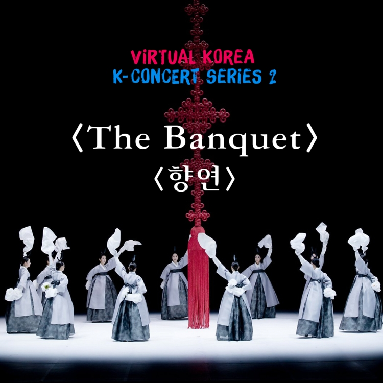 K-CONCERT Series 2 : The Banquet