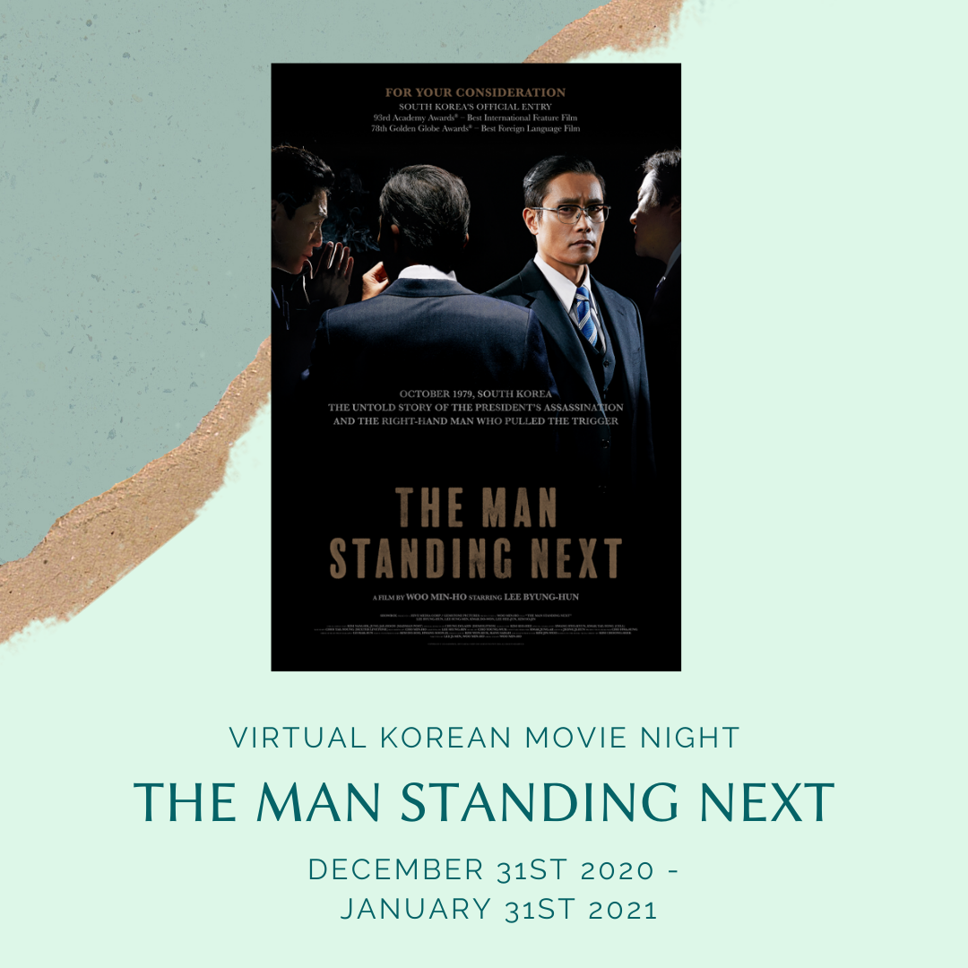 Virtual Korean Movie Night : The Man Standing Next